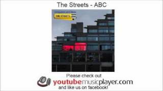 The Streets - ABC (Computers And Blues)