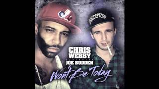 Chris Webby (feat. Joe Budden) - Won't Be Today