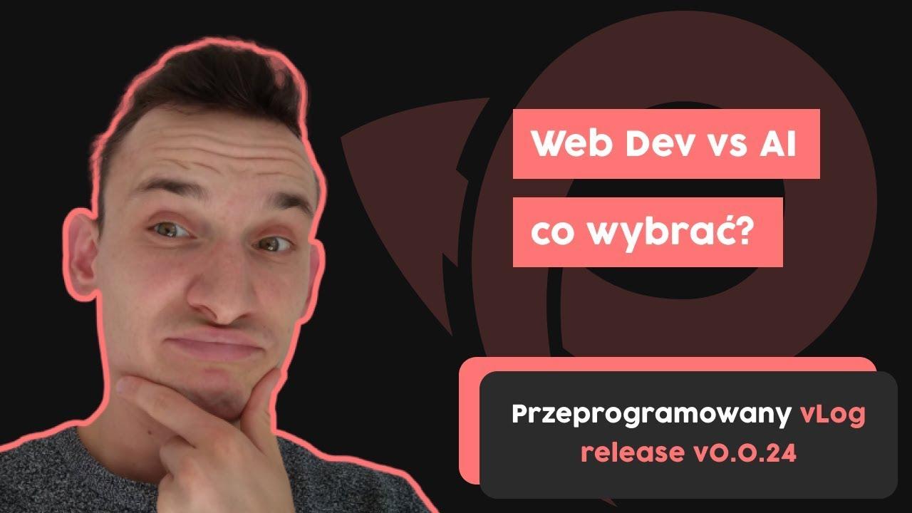 Web Development vs Sztuczna inteligencja - co wybrać? cover image