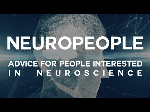 Advice if you're interested in neuroscience