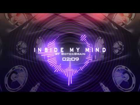 BotoxBrain - Inside My Mind