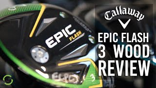 Golfshake reviews the Epic Flash fairway wood