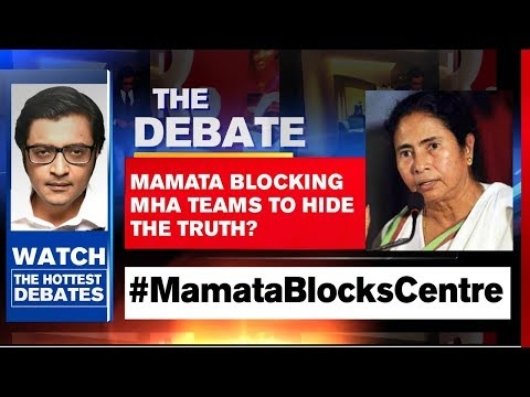 Arnab Goswami Debates: Mamata Blocking MHA Teams To Hide The Truth?