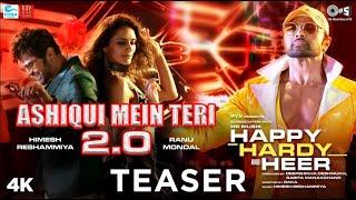 Ashiqui Mein Teri 2.0 Teaser - Happy Hardy And Heer | Himesh Reshammiya, Ranu Mondal | Song Out Now