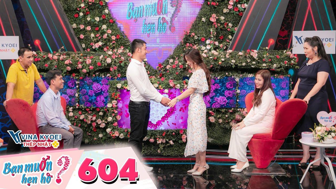 Bạn Muốn Hẹn Hò Tập 604: Thanh niên