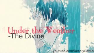 Under the Weather - The Divine [Lyrics + DL]