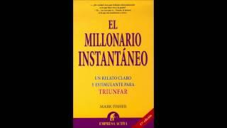 El Millonario Instantaneo Mark Fisher Audiolibro Completo Español