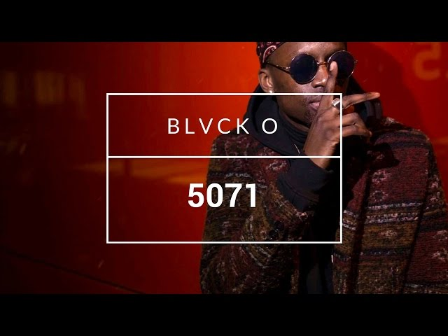 Blvck O – 5071