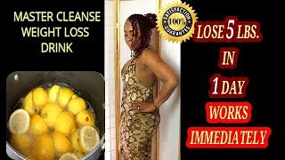 LOSE 5 LBS IN 1 DAY MASTER CLEANSE WEIGHT LOSS DRINK