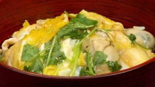 How to Make Oyster Egg-Drop Donburi 牡蛎の卵とじ丼の作り方