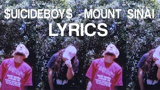 $UICIDEBOY$ - MOUNT SINAI (LYRICS)
