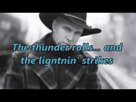 Garth Brooks The Thunder Rolls With Lyrics And Pics Chords