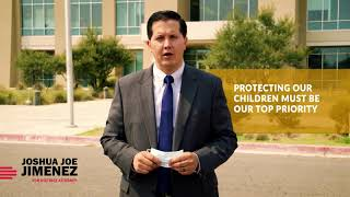 Joshua J Jimenez for DA - Protecting Our Children Must Be Our Top Priority