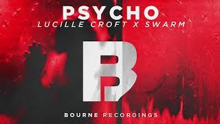 Lucille Croft, Swarm - Psycho