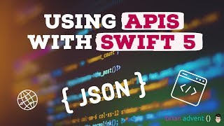 iOS Swift Tutorial: Use Web APIs and JSON Data with Swift 5