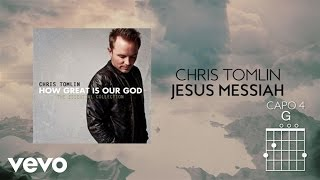 Chris Tomlin - Jesus Messiah (Lyrics And Chords)