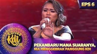 Pekanbaru Mana Suaranya, Nia Menggebrak Panggung KDI - Kontes KDI Eps 6 (27/8)