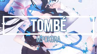[Nightcore] → Tombé   M.Pokora (Lyrics)