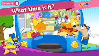 Bài học 9_ (B) What time is it? - Thời gian - Cartoon Story - Tiếng Anh Giáo dục