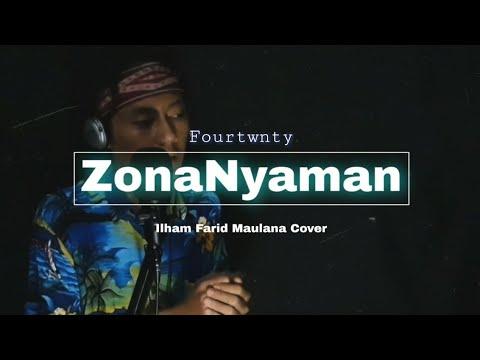 Fourtwnty - Zona Nyaman [Ost. Filosofi Kopi 2 : Ben & Jody] Cover by Ilham Farid Maulana