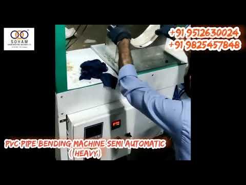 Pvc Pipe Bending Machine Semi Automatic