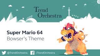 Bowser's Theme - Super Mario 64 | Orchestral Cover