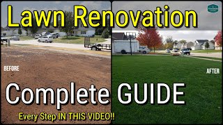 How To Fix Your Lawn with Renovation // All The Steps In One Video!!
