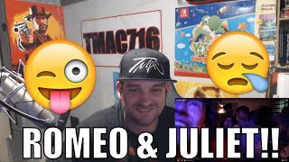 (HOBO JOHNSON) Romeo & Juliet REACTION!!