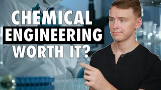 Is A Chemical Engineering Degree Worth It?