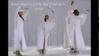 Glee  Mary's Little Boy Child Lyrics
