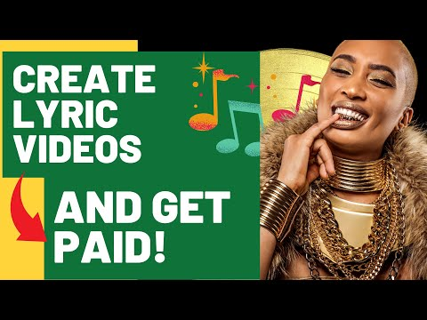 How to earn money by making lyric videos on YouTube FAST!