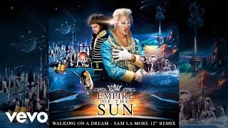 "Empire Of The Sun   Walking On A Dream (Sam La More 12"" Remix )"