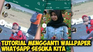 Cara Mengganti Wallpaper WhatsApp Menjadi Foto Sendiri