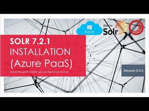 Sitecore 9 : Solr 7.2.1 Installation on Azure as PaaS - YouTube