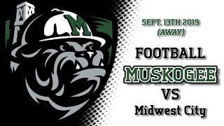 Muskogee at Midwest City (Football)