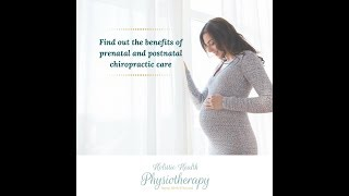 [Video] Find out the benefits of prenatal and postnatal chiropractic care
