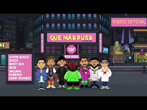Sech Justin Quiles  Maluma Que Más Pues Remix Feat Nicky Jam Farruko Dalex  Lenny Tavárez