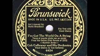 Cab Calloway - I've Got The World On A String - 1932