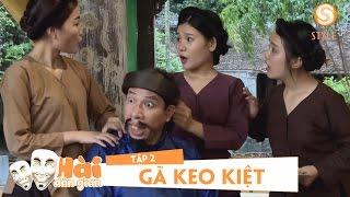Phim hài tết 2017 | Hài Dân Gian - GÃ KEO KIỆT Tập 2 | Phim Hài Quốc Anh, Quang Thắng, Thu Quỳnh