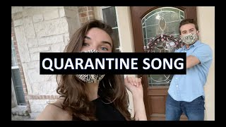 Quarantine Song