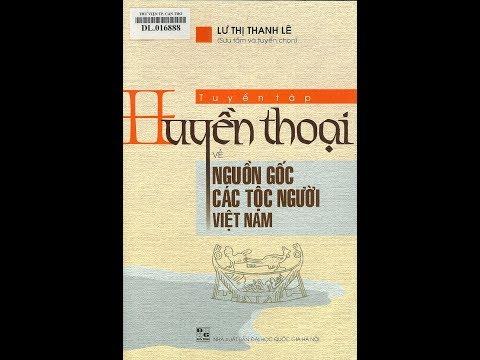 Tuyển tập huyền thoại về nguồn gốc các tộc người Việt Nam