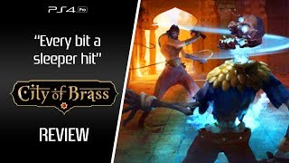 REVIEW: City of Brass [PC, XB1, PS4]