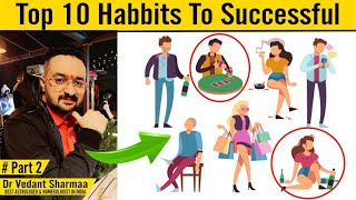 Top 10 Habits Of Successful Rich People In Hindi Part 2 Motivational Video