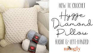 How to Crochet: Hygge Diamond Pillow (Right Handed)