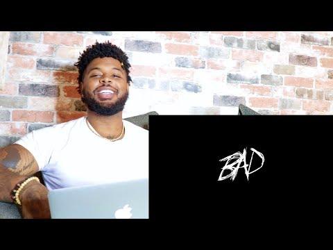 XXXTENTACION - BAD! (Audio)   Reaction