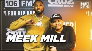 The Cruz Show - Meek Mill talks Drake Friendship, New Album 'Championships' + 6ix9ine Going to Prison