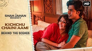 Check In To Love | #ShahJahanRegency | Kichchu Chaini Aami | Behind The Scenes | SVF