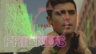 """Enganchado De Canciones de la pelicula """"We are your friends """""""
