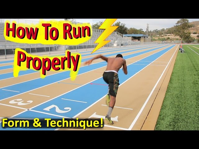 How to Run Properly: The Correct Technique & Form!