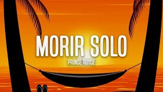 Prince Royce   Morir Solo (Letra)